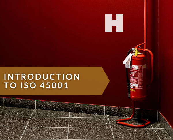 Introduction to ISO 45001:2018 (OHSMS)